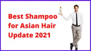 Best Shampoo for Asian Hair